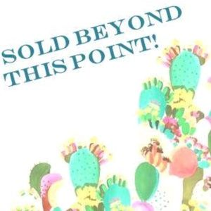 Other - Sold beyond this point!